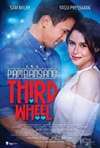 Ang Pambansang Third Wheel (2018)