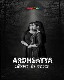 Ardhsatya (2020) Complete Watcho Originals Web Series