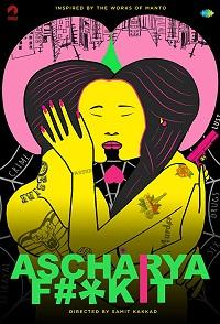 Ascharya Fuck It (2018)