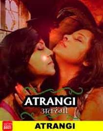 Atrangi (2019) CinemaDosti Originals