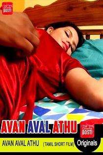 Avan Aval Athu (2019) CinemaDosti Originals Tamil Short Film
