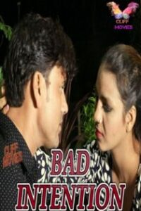 Bad Intention (2020) Hindi Web Series