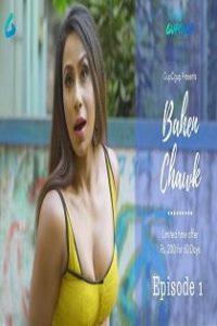Bahen Chawk (2020) Gupchup Web Series