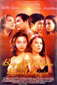 Bawal Mahalin Bawal Ibigin (1997)
