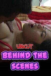 Behind The Scenes (2020) Uncut Hindi Short Film