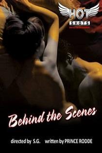 Behind The Scenes (2020) Hotshots Originals