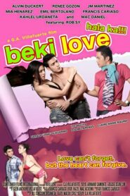 Beki Love: Hala Ka!!! (Uncut Version)