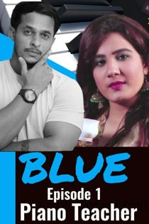 Blue Piano Teacher (2020) HotHit Hindi Web Series
