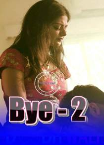 Bye 2 (2020) Nuefliks Hindi Short Film