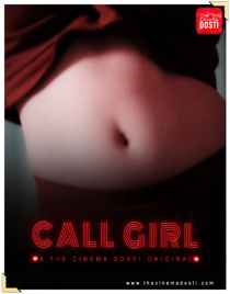 Call Girl (2020) CinemaDosti Originals Hindi Short Film