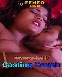 Casting Couch (2020) Feneo Original Web Serie