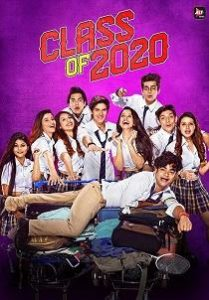 Class of 2020 (2020) S02 Hindi Web Series