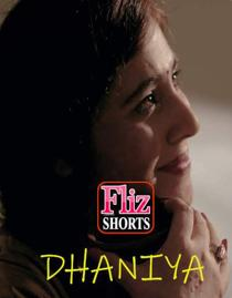 Dhaniya (2020) Flizmovies Originals Short Film