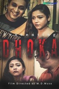 Dhoka (2020) GupChup Originals Hindi Short Film