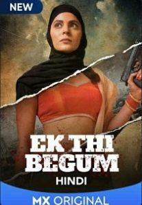 Ek Thi Begum (2020) Complete Web Series
