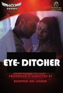 Eye Ditcher (2020) Hotshots Originals