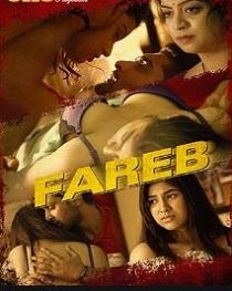 Fareb (2019) Ullu Originals Hindi Web Series