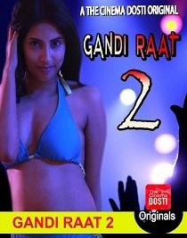Gandi Raat 2 (2020) CinemaDosti Originals Short Film
