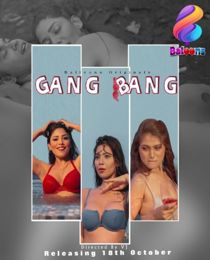 Gang Bang (2020) Hindi Web Series