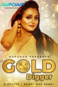 Gold Digger (2020) Gupchup Web Series