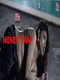 Honey Trap (2020) Flizmovies Originals Complete Web Series