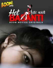 Hot Basanti (2020) BoomMovies Originals Hindi Short Film