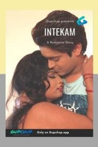 Intekam (2020) Gupchup Web Series