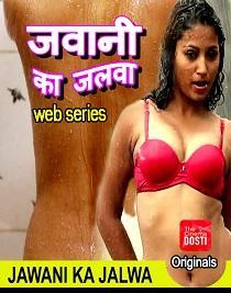 Jawani Ka Jalwa (2020) CinemaDosti Originals Web Series