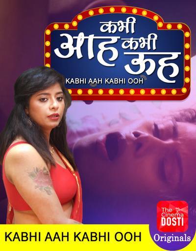 Kabhi Aah Kabhi Ooh (2020) CinemaDosti Originals Short Film