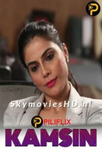 Kamsin (2020) PiliFlix Hindi Web Series