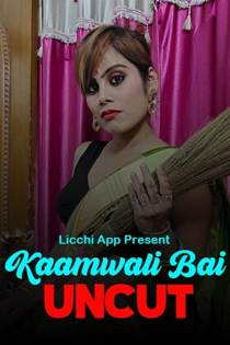 Kamwali Bai (2020) Uncut LicchiApp Hindi Short Film