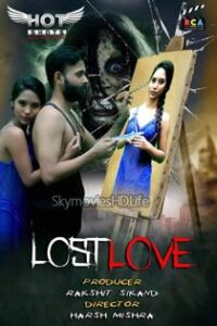 Lost Love (2020) Hotshots Originals