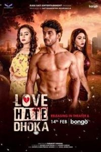 Love Hate Dhoka (2020) Full Bengali Movie