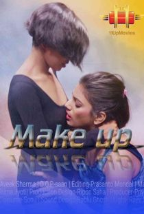 Make Up (2020) 11UpMovies Hindi Short Film
