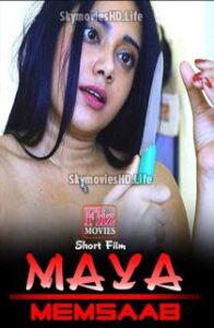 Maya Memsaab (2020) Hindi Short Film