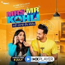 Mrs. and Mr. Kohli (2020) Complete Hindi Web Series