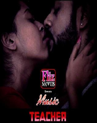 Music Teacher Uncut (2019) FlizMovies Web Series