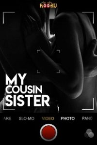 My Cousin Sister (2020) Kooku Web Series