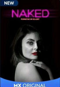 Naked (2020) Complete Hindi Web Series