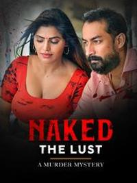 Naked The Lust (2020) ETWorld Hindi Short Film