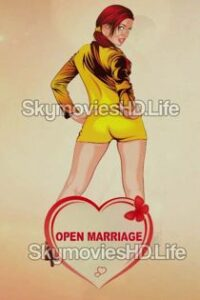 Open Marriage (2020) Flizmovies Originals Web Series