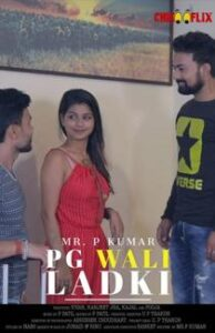 P.G Wali Ladki (2020) ChikooFlix Originals Short Film