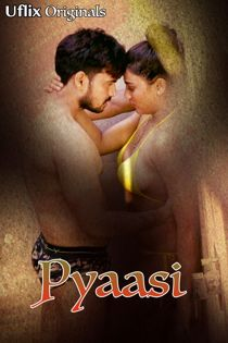 Pyaasi (2020) Uflix Hindi Short Film