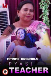 Pyasi Teacher (2020) MPrime Originals Short Film