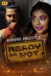 Ready Or Not (2020) Bumbam Hindi Web Series