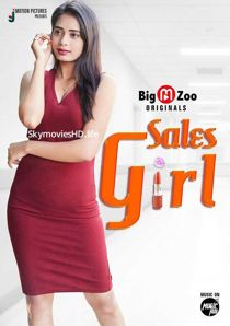 Sales Girl (2020) Big Movie Zoo Web Series