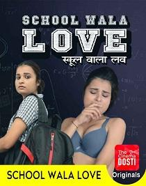 School Wala Love (2020) CinemaDosti Originals Short Film