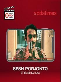 Sesh Porjonto (2019) Addatimes Originals Bengali Short Film