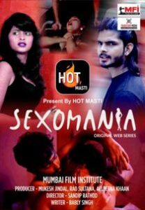 Sexomania (2020) Hindi Web Series