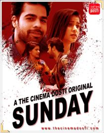 Sunday (2020) CinemaDosti Originals Hindi Short Film